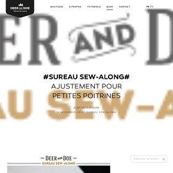 #Sureau Sew-Along# Ajustement pour petites poitrines – Deer&Doe