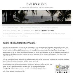 Guide till akademiskt skrivande » Dan Åkerlund