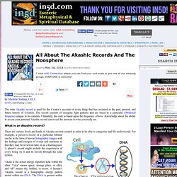 All About The Akashic Records And The Noosphere