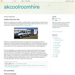 akcoolroomhire: mobile cool room hire