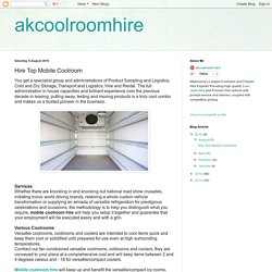 akcoolroomhire: Hire Top Mobile Coolroom
