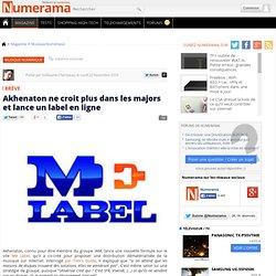Akhenaton ne croit plus dans les majors et lance un label en ligne