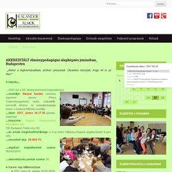 AKKREDITÁLT élménypedagógiai alapképzés júniusban, Budapesten - Kalandok és Álmok Szakmai Műhely