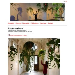 Akousmaflore Installation interactive Végétaux musicaux sensibles et interactifs