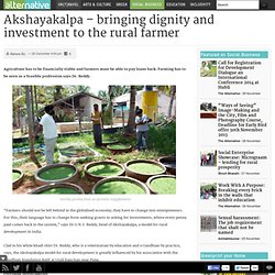Akshayakalpa - bringing dignity and investment to the rural farmer