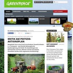 GREENPEACE_DE 25/10/12 Kritik am Pestizid-Aktionsplan - Die Bundesregierung lässt viele außer Acht