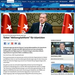 """Brisante Einschätzung der Bundesregierung : Türkei """"Aktionsplattform"""" für Islamisten"""