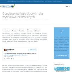 Aktualizacja Google mobilnych wyników wyszukiwania - OzonMedia
