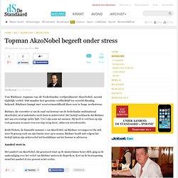Topman AkzoNobel begeeft onder stress