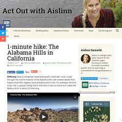 1-minute hike: The Alabama Hills in California