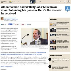 Alabama man asked 'Dirty Jobs' Mike Rowe about following his passion: Here's the answer he received