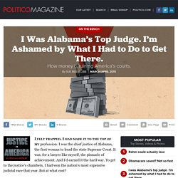 I Was Alabama's Top Judge. I'm Ashamed by What I Had to Do to Get There. - POLITICO Magazine