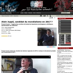 Alain Juppé, candidat du mondialisme en 2017
