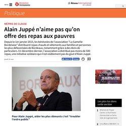 Alain Juppé n'aime pas qu'on offre des repas aux pauvres