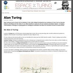 Alan Turing - Espace « Sciences du Numérique » Alan Turing (LJAD - CNRS/UNS)