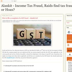 How to file a complaint of a GST fraud – Alankit Ltd