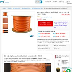Cáp Quang Alantek MultiMode 4FO Indoor 306-553004 OM2 - 50/125µm