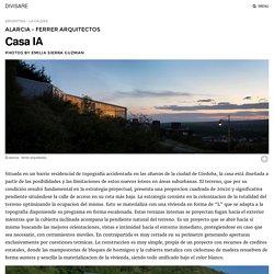 alarcia - ferrer arquitectos, Emilia Sierra Guzman · Casa IA
