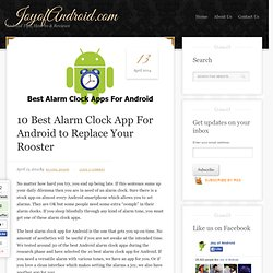 10 Best Alarm Clock App For Android to Replace Your Rooster