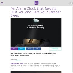 An Alarm Clock that Targets Just You and Lets Your Partner Sleep