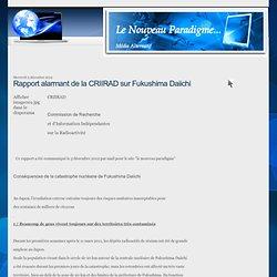 Rapport alarmant de la CRIIRAD sur Fukushima Daiichi