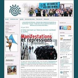 Un bilan alarmant sur l'état du droit de manifester au Québec