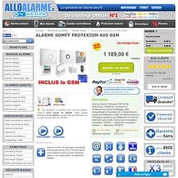 Alarme somfy sans fil protexiom 600 GSM. Alarme maison Somfy transmetteur GSM.