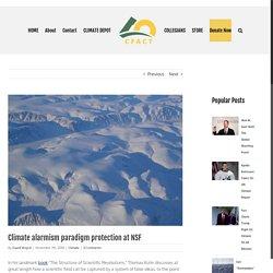 Climate alarmism paradigm protection at NSF - CFACT
