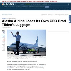 Alaska Airline Loses Its Own CEO Brad Tilden's Luggage