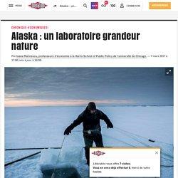 Alaska : un laboratoire grandeur nature