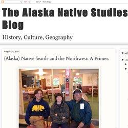 The Alaska Native Studies Blog: August 2013