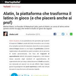 Alatin, la piattaforma che trasforma il latino in gioco