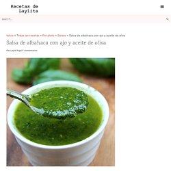 Salsa de albahaca con ajo y aceite de oliva – Recetas en Español