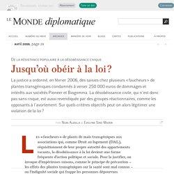 Jusqu'où obéir à la loi ?, par Nuri Albala & Evelyne Sire-Marin (Le Monde diplomatique, avril 2006)