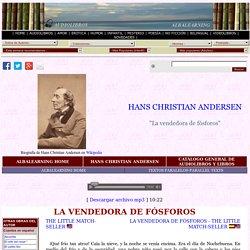 La vendedora de fosforos - Hans Christian Andersen - Audiolibro y libro - Bilingüe - AlbaLearning Audiolibros y Libros gratis