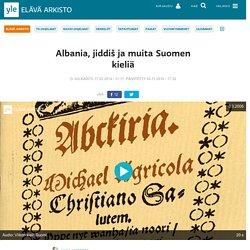 Albania, jiddiš ja muita Suomen kieliä