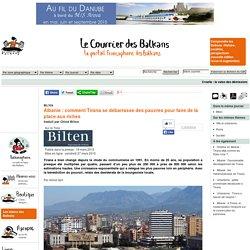 Albanie : comment Tirana se débarrasse des pauvres pour faire de la place aux riches