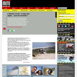 L'Albanie à moto : le pays des aigles… sans les touristes !