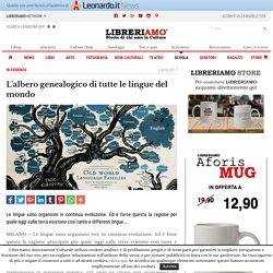 L'albero genealogico di tutte le lingue del mondo