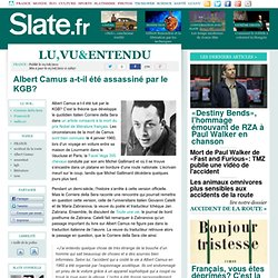 Albert Camus a-t-il été assassiné par le KGB?