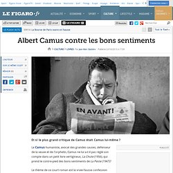 Albert Camus contre les bons sentiments