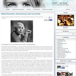 Albert Einstein, Comment je vois le monde