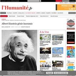Albert Einstein génie insoumis