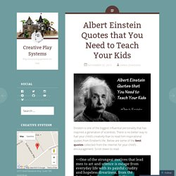 Albert Einstein Quotes that You Need to Teach Your Kids