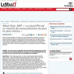 Albert Ifrah, SAP :«Le cloud RH est un marché de renouvellement de plus en plus mature»