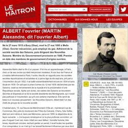 ALBERT l'ouvrier (MARTIN Alexandre, dit l'ouvrier Albert)
