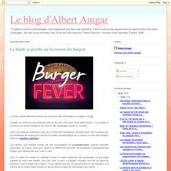 BLOG D ALBERT AMGAR 26/03/19 La Suède se penche sur la cuisson des burgers
