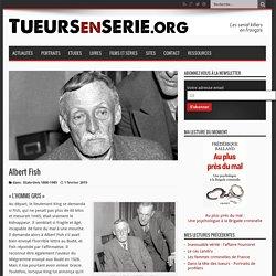 Albert Fish - portrait sur Tueursenserie.org
