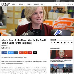 Alberta Loses Its Goddamn Mind for the Fourth Time: A Guide for the Perplexed