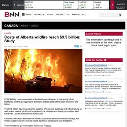 Costs of Alberta wildfire reach $9.5 billion: Study - Article - BNN